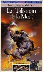 9782070332892 Le Talisman De La Mort - DEFIS FANTASTIQUES - Livre Dont Vous Etes Le Heros