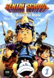 9782954756745 Manga Sentai School Vol 1 L Ecole Des Heros BD