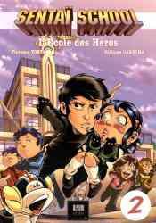 9782954756752 Manga Sentai School L Ecole Des Heros Vol 2 BD