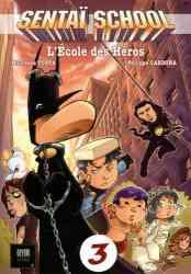 9782954756769 Manga Sentai School L Ecole Des Heros Vol 3 BD
