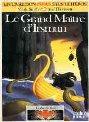 9782070333912 Le Grand Maitre D Irsmun - Voie Du Tigre - Livre Dont Vous Etes Le Héros  391
