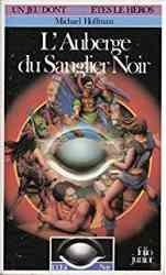 9782070333226 L Auberge Du Sanglier Noir - Oeil Noir - Jeu Dont Vous Etes Le Héros 322
