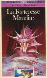 9782070334032 La Forteresse Maudite - Loup Solitaire 7- Un Livre Dont Vous Etes Le Heros 403