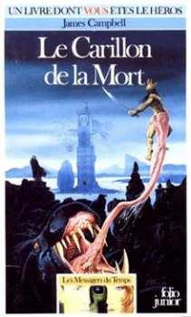 9782070334223 Le Carillon De La Mort - Messagers Du TempsT1- Livre Dont Vous Etes Le Héros 422