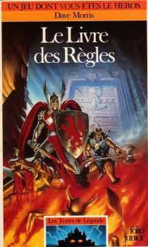 9782070335480 Le Livre Des Regles - Terres De Legende - Livre Dont Vous Etes Le Héros 548