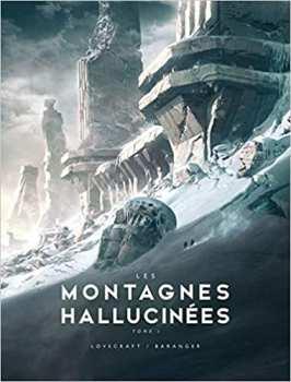 9791028110383 LES MONTAGNES HALLUCINEES, T1 : LES MONTAGNES HALLUCINEES ILLUSTR