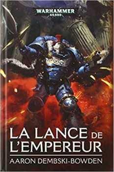 9781780304212 Livre Games Workshop - La Lance De L'empereur - Warhammer