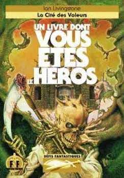 9782070332717 La Cite Des Voleurs - Defis Fantastiques 4 - Livre Dont Vous Etes Le Heros 271