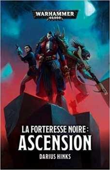 9781780306391 Livre Games Workshop - La Forteresse Noire: Ascension -Warhammer