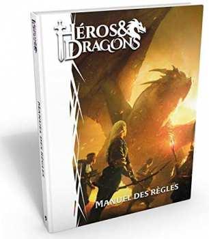 9782363282866 Heros Et Dragons - Livre Manuel Des Regles Cartonne - Casus Belli
