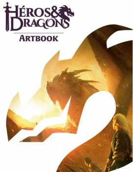 9782363283207 Heros Et Dragons - Livre Artbook - Casus Belli