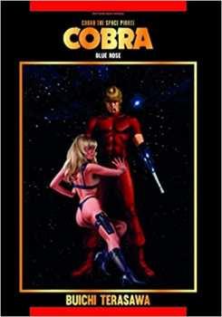9782367680415 Livre Cobra The Space Pirate Tome 8 Blue Rose - Isan Manga -