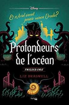 9782017095439 Livre Disney Twisted Tale Profondeurs De L Ocean ( Et Si Ariel ...)
