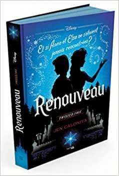 9782016287019 LIVRE Disney Twisted Tale Renouveau ( Et Si Anna Et Elsa ..)