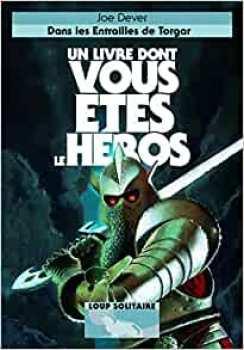 9782070649501 Dans Les Entrailles De Torgar - Loup Solitaire 10 - Livre Dont Vous Etes Le Hero