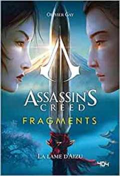 9791032404164 ssassin S Creed Fragments - La Lame D Aizu Roman 404 Editions