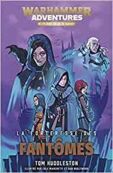 9781780306001 Livre Warhammer Adventures La Forteresse Des Fantomes