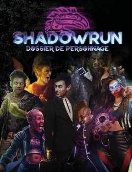 9782363288707 Livre JDR Shadowrun  Dossier De Personnage Sixieme Edition
