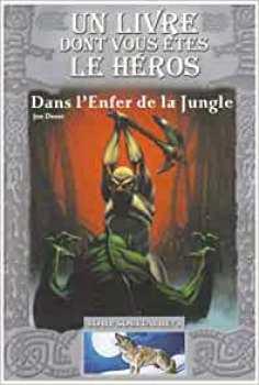 9782070574988 Livres Dont Vous Etes Le Heros Dans L'enfer De La Jungle