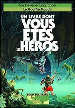 9782070647354 Le Gouffre Maudit - Loup Solitaire 4 - Livre Dont Vous Etes Le Heros