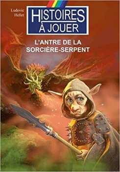 9782376360490 L Antre De La Sorciere-serpent - Les Terres Chimeriques 1 - Histoires A Jouer