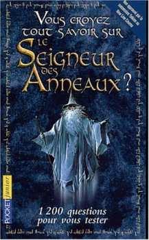 9782266134439 Livre Quizz Vous Croyez Tout Savoir Sur Le Seigneur Des Anneaux 1200 Questions