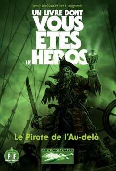 9782070648108 Livre Dont Vous Etes Le Heros Le Pirate De L Au Dela