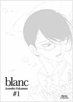 9782382760406 Blanc Tome 1 - Hana Collection -